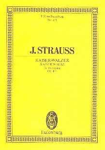 Johann Strauss Kaiserwalzer op.437 : für Orchester Studienpartitur