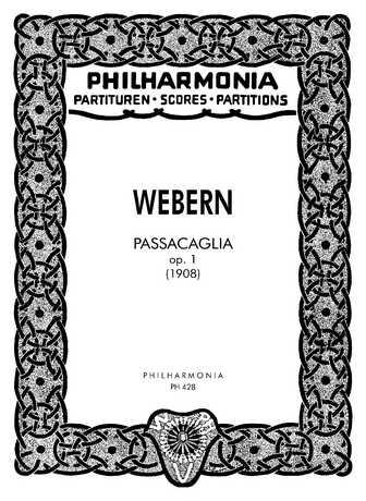 Anton von Webern Passacaglia op.1 : für Orchester Studienpartitur