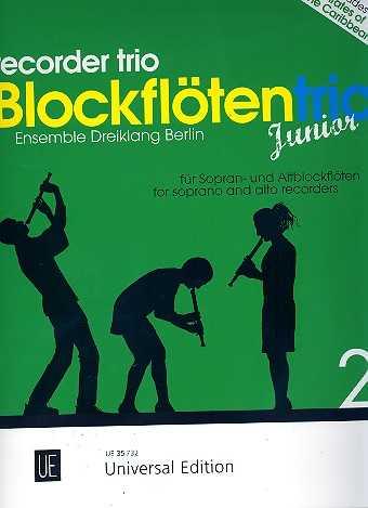 Blockflötentrio Junior Band.2 : für Blockflötentrio (SSA) Partitur und Stimmen