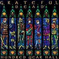 GRATEFUL DEAD : HUNDRED YEAR HALL AUTHENTIC GUITAR-TAB EDITION