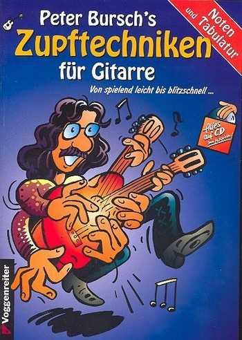 Peter Bursch's Zupftechniken für Gitarre +CD