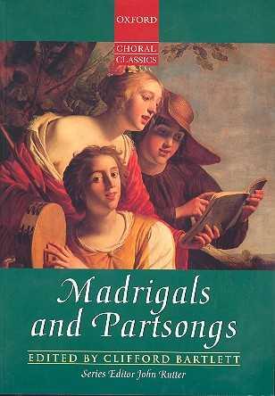 Madrigals and Partsongs : für 4-8stimmigen Chor mit Begleitung