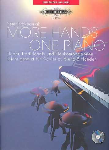 More Hands - One Piano (+CD) : für Klavier zu 6 und 8 Händen