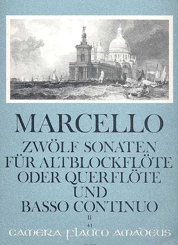 Benedetto Marcello 12 Sonaten op. 2 Band 2 (Nr. 4-6) Für Altblockflöte (Fl) und Bc