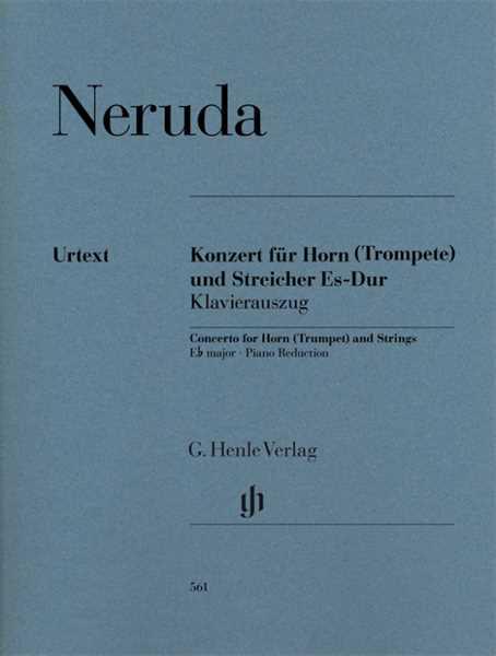 Johann Baptist Georg NerudaKonzert für Horn (Trompete) und Streicher Es-dur