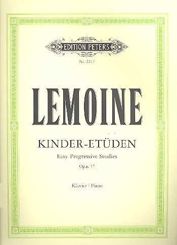 Lemoine Kinder-Etüden op.37 : für Klavier easy Progressive Etüden