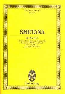 Smetana Streichquartett e-Moll : für 2 Violinen, Viola und Violoncello Studienpartitur