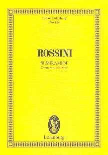 Rossini Semiramis : Ouvertüre für Orchester Studienpartitur