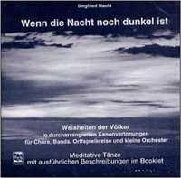 CD Siegfried Macht Wenn die Nacht noch dunkel ist Meditative Tänze mit ausführlichen Beschreibungen