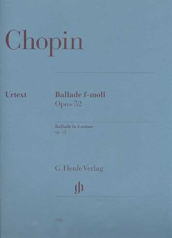 Frederic Chopin Ballade f-Moll op.52 : für Klavier