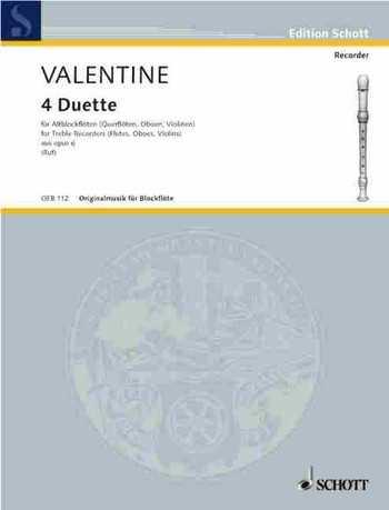 Robert Valentine 4 Duette aus op.6 : für 2 Altblockflöten Spielpartitur