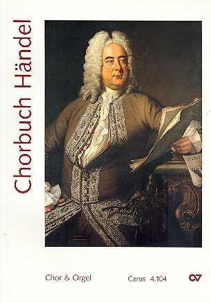 Chorbuch Händel : für gem Chor und Orgel