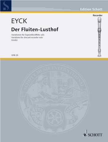 Jakob van Eyck Der Fluiten-Lusthof : Variationen für Sopranblockflöte