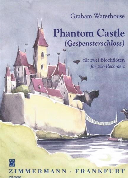 Antiquariat Graham Waterhouse Phantom Castle (Gespensterschloss) für zwei Blockflöten (SS oder SA)
