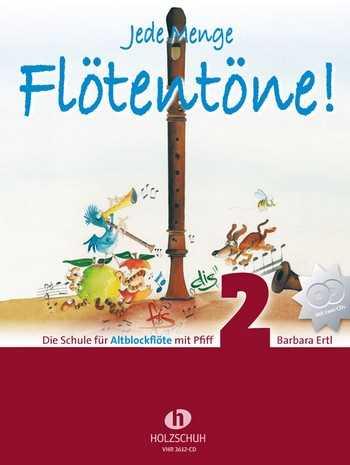 Barbara Ertl Jede Menge Flötentöne Band 2 (+2 CD's) : für Altblockflöte