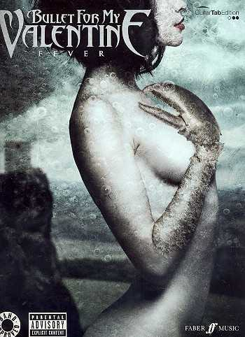 Bullet for my Valentine songbook vocal/guitar/tab Fever