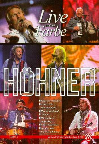 Höhner : Live und in Farbesongbook Klavier/Gesang/Gitarre