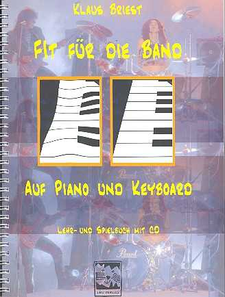 Klaus Briest Fit für die Band (+CD) : für Piano und Keyboard