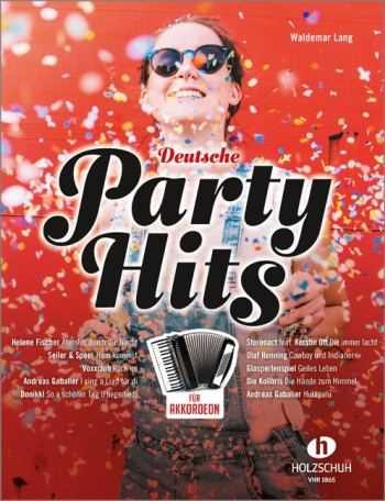 Deutsche Party-Hits : für Akkordeon (mit Texten und Akkorden)
