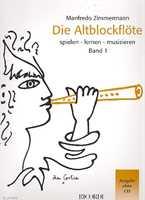 Manfredo Zimmermann Die Altblockflöte spielen lernen musizieren Band 1 Ausgabe ohne CD