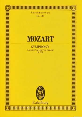 Wolfgang Amadeus Mozart Sinfonie A-Dur Nr.29 KV201 : für Orchester Studienpartitur