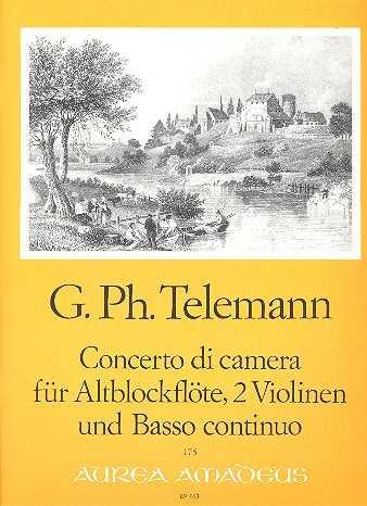 Georg Philipp Telemann Concerto di Camera : für Altblockflöte 2 Violinen und Bc