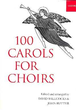 100 Carols for Choirs : for mixed chorus and piano (organ) paperback