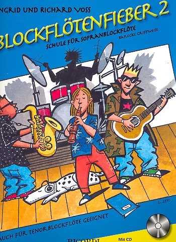 Blockflötenfieber Band 2 (+CD) : für Sopranblockflöte (Tenorblockflöte) (barocke Griffweise)