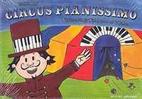 Valentin Engel Circus Pianissimo Klavierschule für Kinder schon ab 4 Jahren