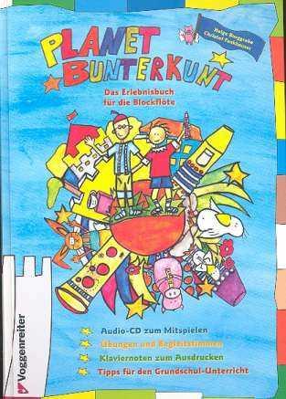 Helge Burggrabe Planet Bunterkunt (+CD) : für Sopranblockflöte