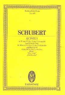 Franz Schubert Quintett A-Dur D667 : für Violine, Viola Violoncello, Kontrabaß und Klavier Studien