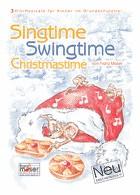 Moser Singtime Swingtime Christmas