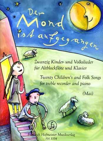 20 Kinder- und Volkslieder : für Altblockflöte und Klavier der Mond ist aufgegangen