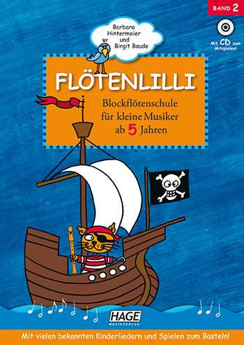 Flötenlilli Band 2 (+CD) : Blockflötenschule für kleine Musiker ab 5 Jahren