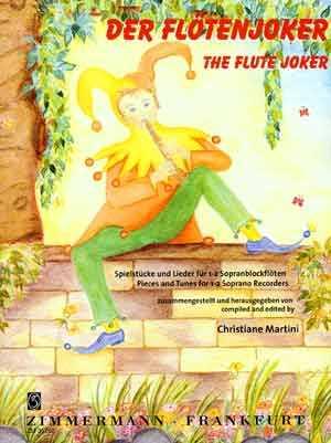 Der Flötenjoker : Spielstücke und Lieder für 1-2 Sopranblockflöten Spielpartitur