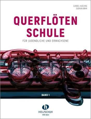 Gundel Huschka Querflötenschule Band 1 : für Flöte