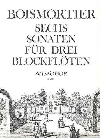 Boismortier 6 Sonaten op.7 : für 3 Altblockflöten ohne Baß Spielpartitur