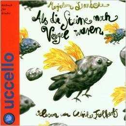 CD Als die Steine noch Vögel waren