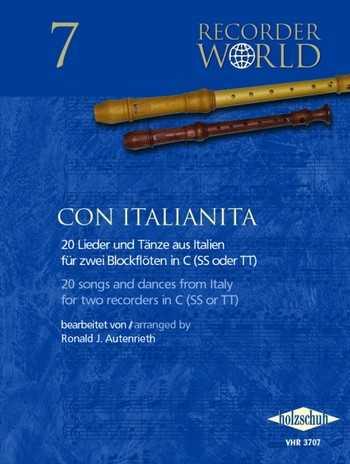 Con Italianita : 20 Lieder aus Italien für 2 Blockflöten in C (SS oder TT) Spielpartitur