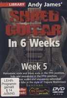 James Shred Guitar 6 Weeks WK 5 DVD