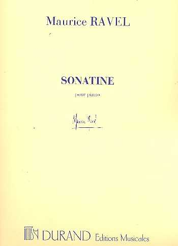 Maurice Ravel Sonatine : pour piano