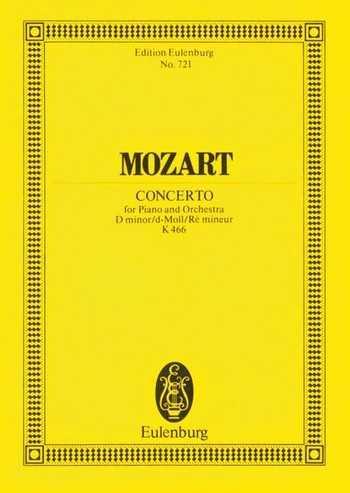 Wolfgang Amadeus Mozart Konzert d-Moll KV466 : für Klavier und Orchester Studienpartitur