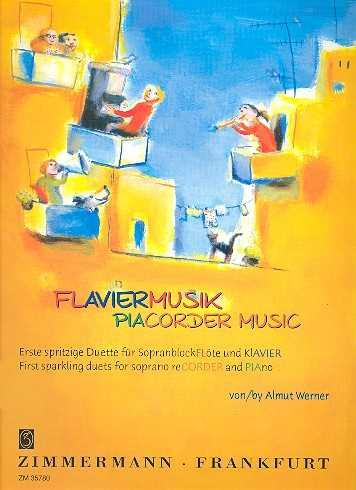 Almut Werner Flaviermusik : für Sopranblockflöte und Klavier