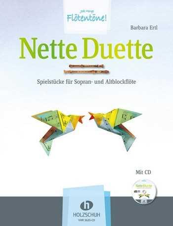 Barbara Ertl Nette Duette : für 2 Blockflöten (SA) Spielpartitur