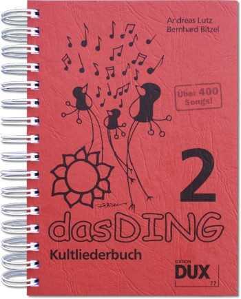 Andreas Lutz Bernhard Bitzel Das Ding Kultliederbuch 2