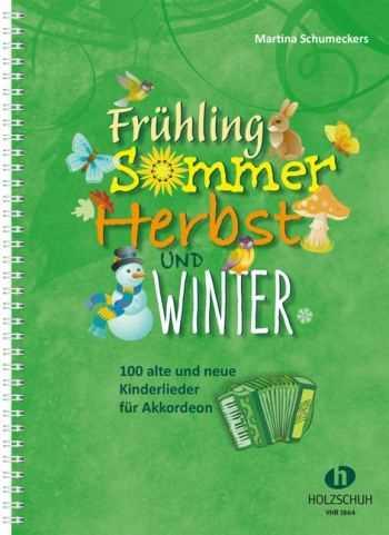 Frühling, Sommer, Herbst und Winter : für Akkordeon (mit Texten und Akkorden)