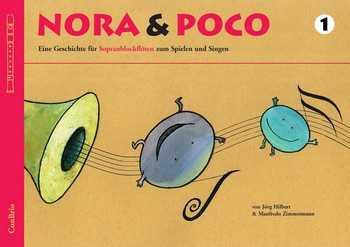 Manfredo Zimmermann Nora und Poco Band 1 (+CD) : für 2 Sopranblockflöten (Ensemble) (Bassflöte und