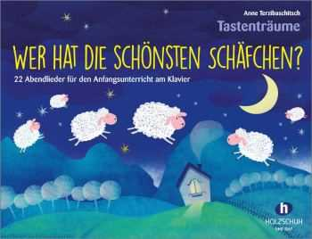 Anne Terzibaschitsch Wer hat die schönsten Schäfchen 22 Abendlieder für den Anfangsunterricht am Kla