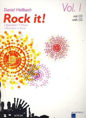 Daniel Hellbach Rock it Band 1 (+CD) : für 3 Blockflöten und Klavier Partitur und Stimmen