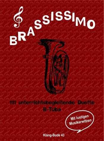 Brassissimo : für 2 Blechblasinstrumente Spielpartitur Tuba in B